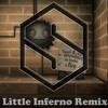 Starnas' Little Inferno Remix
