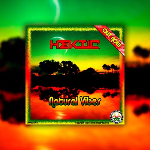 HEKTIC - Natural Vibes EP [Preview] [OUTNOW]