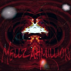 Mellz AhMillion x Any Side