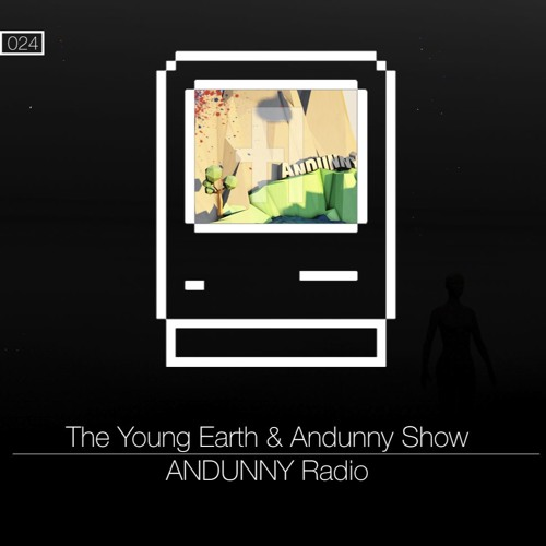 024 - The Young Earth & Andunny Show