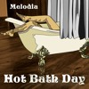 Hot Bath Day