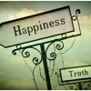 Happiness Or Truth!