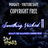Royalty free Podsafe Youtube Safe - Season Of The Witch halloween 2016 #halloween2016