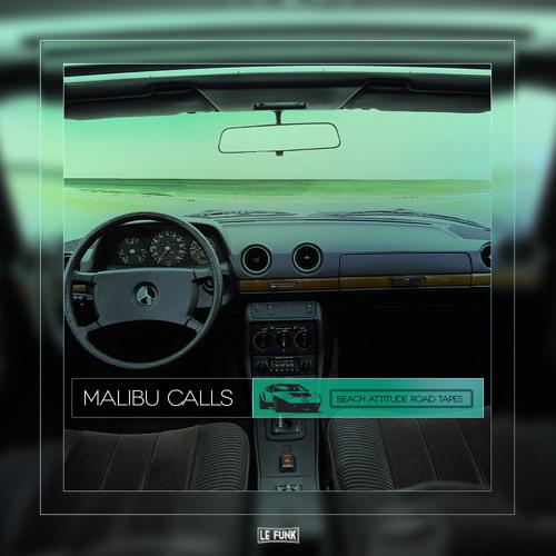 Malibu Calls [Beach Attitude Road Tapes]