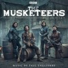BBC The Musketeers Soundtrack: Series 3 Finale By Paul Englishby