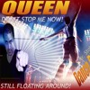 QUEEN - Don't Stop Me Now (Still Floating Around REMIX) - Mr. Stolting