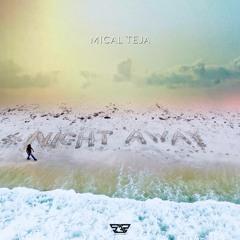 Night Away - MicalTeja X System32