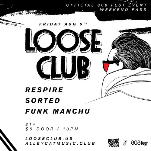 DJ Sorted - Live at Loose Club 8/5/16 Alley Cat Music Club