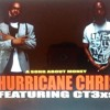 Hurricane Chris ft CT3xs - A Song About Money  PROMO