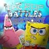 SpongeBob vs Patrick. EPIC RAP BATTLES OF HISTORY.