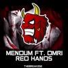 Mendum - Red Hands (feat. Omri) [Break Release]