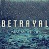 Betrayal - MarMonroe