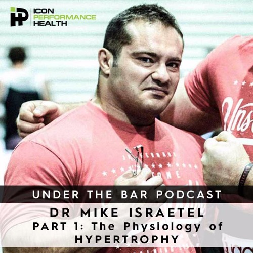 (WARNING EXPLICIT) Dr Mike Israetel - Feature guest on Ep. 44 of 'Under The Bar' Podcast
