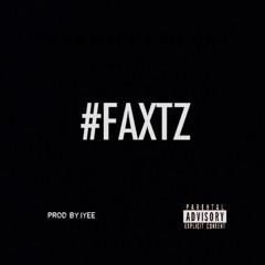 #FAXTZ ©2015 In YA Ear Entertainment