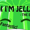 Hi Im Jelly - The JellyYT Song
