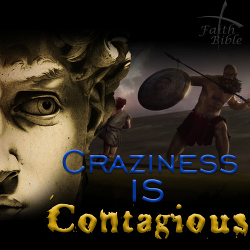 Craziness Is Contagious