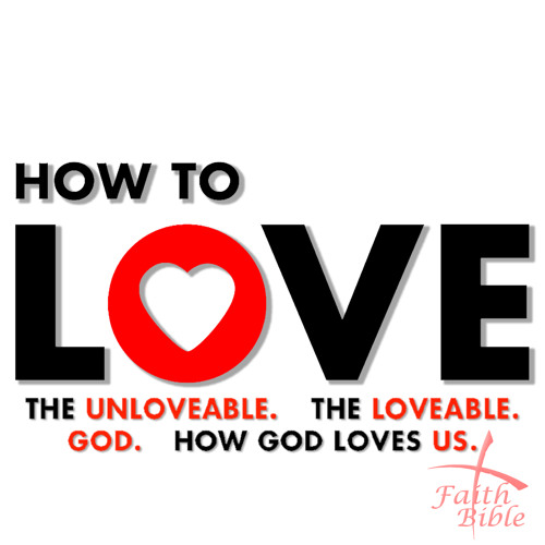 How To Love The Unloveable