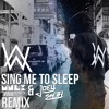 Alan Walker - Sing Me To Sleep (Monolix & Joey Smith Remix) [Free Download]
