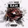 Alby Loud & Kev - Raw (R A Z I X Remix) *ERN RELEASE*