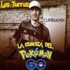 La Cumbia Del Pokémon GO