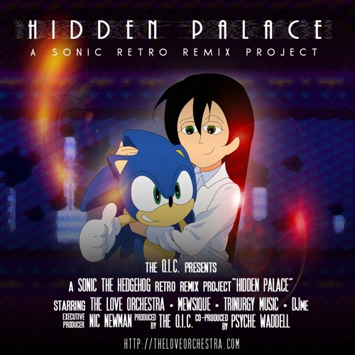 Hidden Palace - Sonic Remix Project by The Love Orchestra | Free