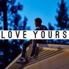 [Instrumental] - Love Yours Remix
