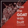 Jack Silverstein Shares Lessons Learned from the 72 Win Chicago Bulls team