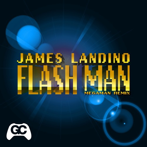 James Landino - Flash Man (Mega Man Remix)