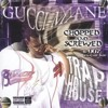 Gucci Mane Trap House (Chopped&Screwed)