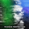 Trance Perfection Episode 25