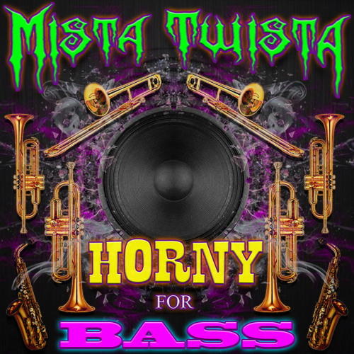 Horny for Bass