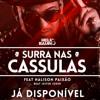 DJ Hélio Baiano feat. Halison Paixão - Surra nas Cassulas