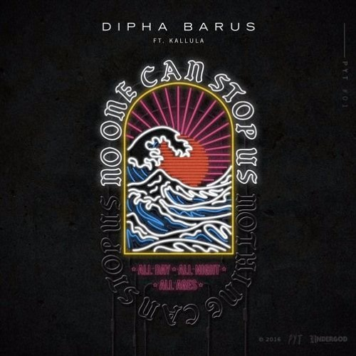Dipha Barus Ft. Kallula - No One Can Stop Us (nntysx Remix)