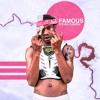 Download Famous - (@_StevenCannon) (Video In Description) Mp3