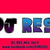 Mix Vol.5_DJ RES