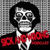 Sick and Wrong Episode 544