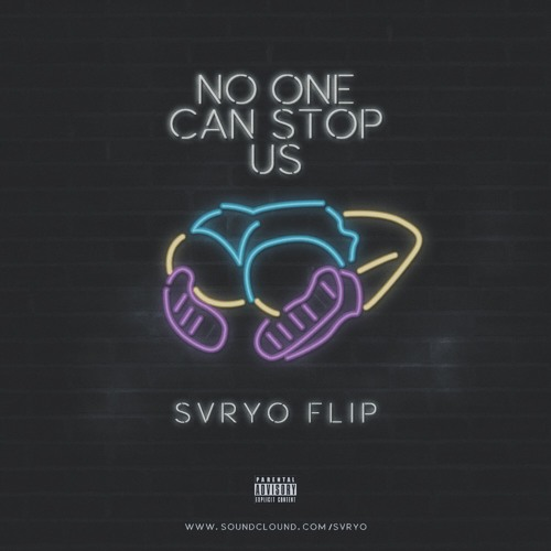 Dipha Barus - No One Can Stop Us (feat.Kallula) [svryo flip]