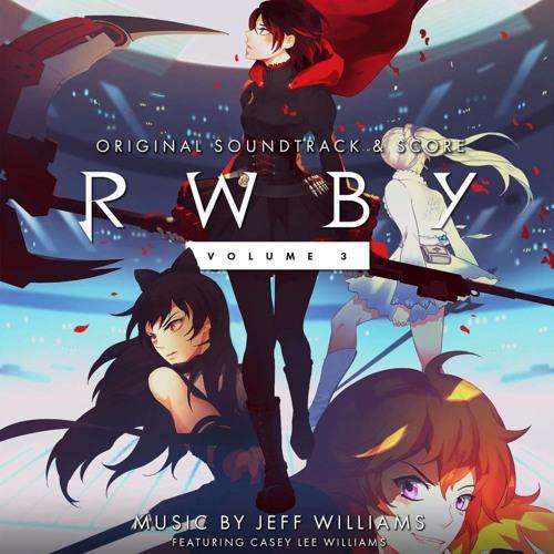 rwby volume 3 soundtrack mega