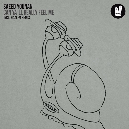 Saeed Younan - Can Ya'll Really Feel Me (Original Mix) [Smiley Fingers]