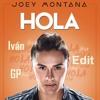 Joey Montana - Hola (Iván GP Edit)[Leer Descripción]