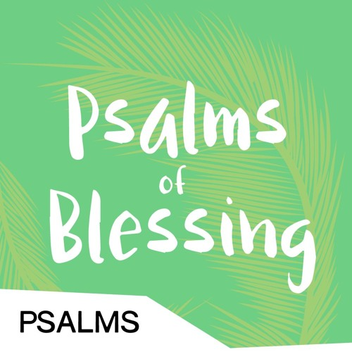Psalms of Blessing