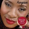Fungisai - Amai Ndakanaka