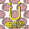 Mind (4B Remix)