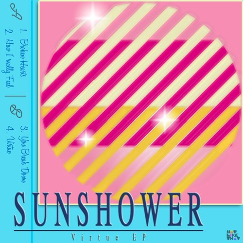Sunshower // Virtue