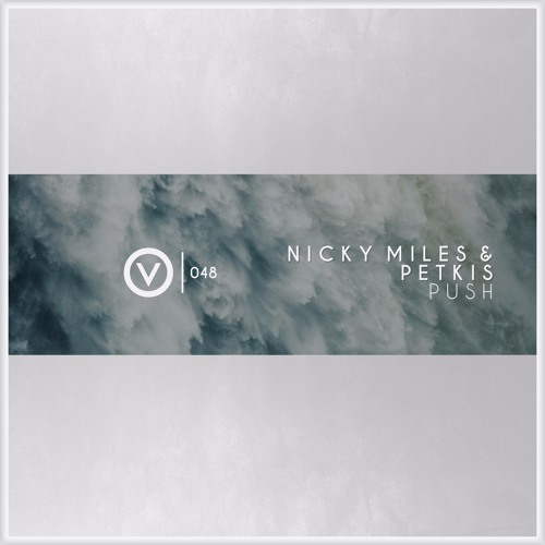 Nicky Miles & Petkis - Push | OUT NOW!