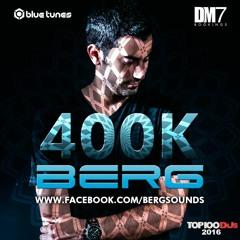 BERG - 400K MIX (Free Download)