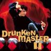 Jackie Chan - Drunken Master 2 Theme OST