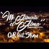 CKR - Me Alimenta El Alma feat. Stven
