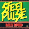 DJ REHABILITATION PRESENTS STEEL PULSE RALLY ROUND