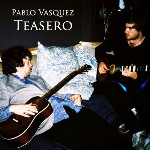 Pablo Vasquez - Teasero